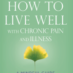 "Contest: Win the Book ""How to Live Well With Chronic Pain and Illness""!"